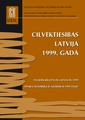 Human Rights in Latvia in 1999